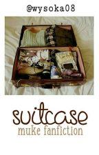 suitcase | muke fanfiction by Wysoka08