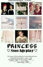 Princess ♡5sos Ageplay♡ by Hemmings_1996___