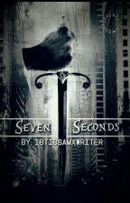 Zeven Seconds (Deel 5 van de IkBenNIETGek-serie) by ibtissamxwriter