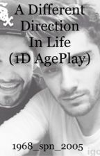 A Different Direction In Life{1D AgePlay} by 1968_spn_2005