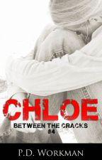Chloe, Between the Cracks #4 by pdworkman