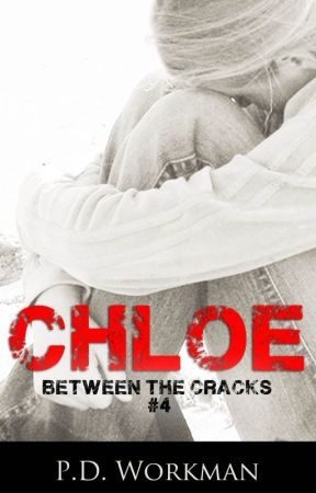 Chloe, Between the Cracks #4 by pdworkman