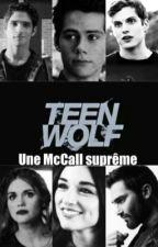 Teen Wolf : Une Mccall Suprême by fxbuleuse