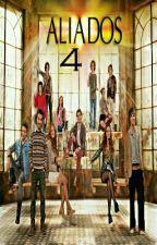 Aliados 4 (Adaptada) by Roxylovecraft