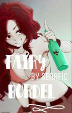 Fairy Bordel by SenaFic