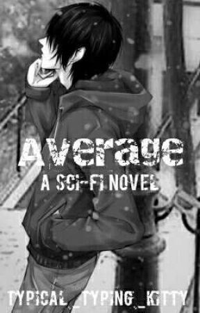Average {Working On Ch.7} by Typical_Typing_Kitty