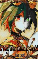 Yuya e il segreto dello specchio by YuyaSakaki6