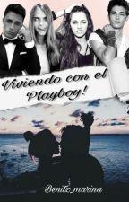 Viviendo con el Playboy! (PAUSADA) by benitz_marina
