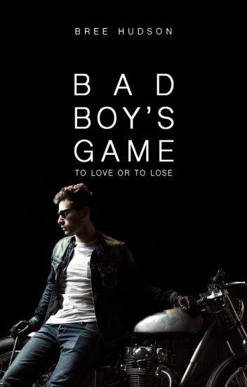 Bad Boy's Game