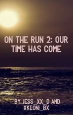 On the run 2: Our time has come  by Jess_xx_d