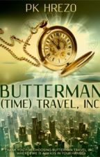 Butterman (Time) Travel, Inc. by PkHrezo