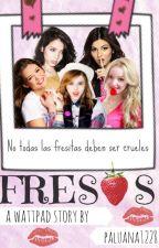 FRESAS by paluana1228