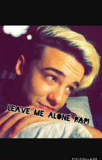 leave me alone papi by fanfiction_0004xox