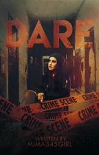 Dare (Lauren/You) by LaurJaurFan4Ever