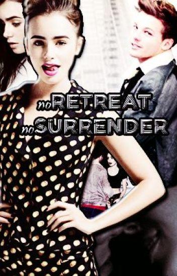 No retreat, no surrender. (louisT)
