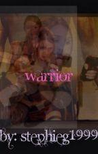 Warrior by Stephieg1999