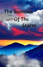 The Summer Of The Storm by horseminion