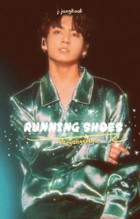 Running Shoes | j.jungkook [COMPLETED] by taeyangtears