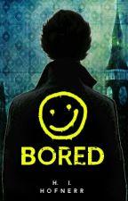 Bored by hofnerr