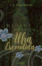 Madame Poison  e a Maldição da Deusa by PamelaNascimento26