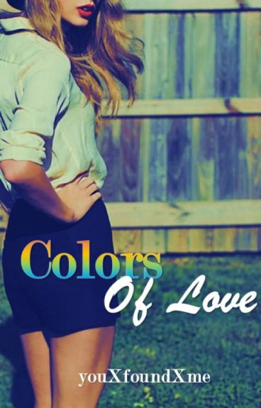 Colors of Love by youXfoundXme