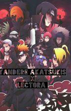 Akatsukis Yandere X Lectora by AriaGaray