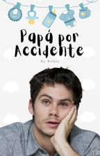 Papá por Accidente » Dylan O'Brien by bebsymaslow