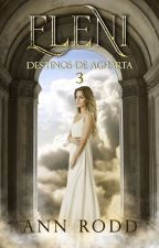 Destinos de Agharta 3, Eleni by AnnRodd