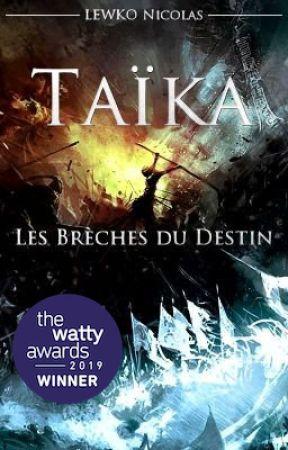 Taïka - Les Brèches du Destin by LewkoNicolas