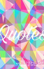 Quotes - Cinta Pou by cintapou