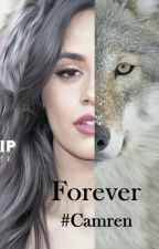 The Mercy Falls Wolves: Forever 03 #Camren by need-a-wild-heart