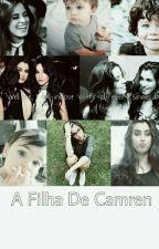 A filha de Camren  by KarineSantos12