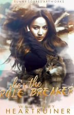 She's The Rule Breaker (To Be Published Under LIB) by heartruiner