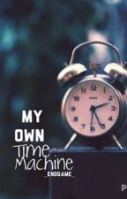 My Own Time Machine by wassanmassri