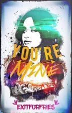 You're Mine (Camila/You) by ExitForFries