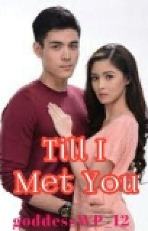 """""""Till I Met You"""" by goddessWP_12"""