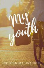 My Youth. by UserSinImaginacion_