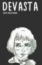 Devasta  by SweetLikeLemonad