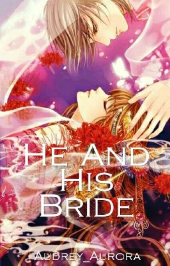 He And His Bride