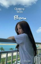 Chatting with bona  by youngday44