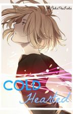Cold Hearted ORIGINAL (Yuri Plisetsky x Reader) by AiTakaTheBaka