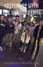 Keeping Up With The SBA Students by tmoneyluvshufflepuff