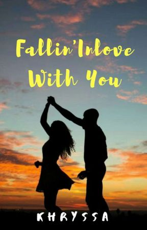 Fallin' Inlove With You by khryssa28