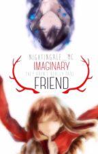 Imaginary Friend  by NightinGale_MC