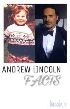 »Andrew Lincoln Facts« by _andrewiloveyou