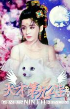 Genius Ninth Princess by Fantastiee
