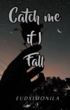 Will You Catch Me If I Fall by LovelyClang