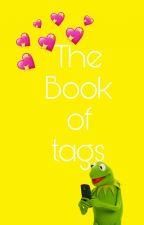 The book of tags! by Xx_Mint_xX