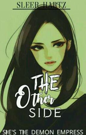 The Other Side  by Akemi_Jams
