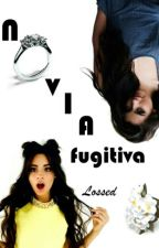 Novia fugitiva (Camila Cabello & Lauren Jauregui) by Lossed
